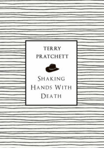 Shaking Hands with Death Paperback Book Cover by Terry Pratchett