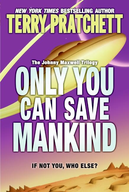 Only You can Save Mankind US Paperback Book Cover by Terry Pratchett