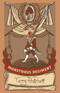 Monstrous Regiment Hardback Book Cover by Terry Pratchett